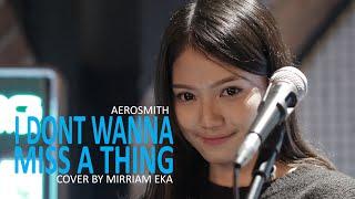 I Don't Wanna Miss A Thing - Aerosmith (cover By Mirriam Eka)