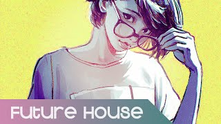 【Future House】PAWL - Set My Heart On Fire