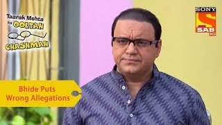Your Favorite Character | Bhide Puts Wrong Allegations On Tapu | Taarak Mehta Ka Ooltah Chashmah
