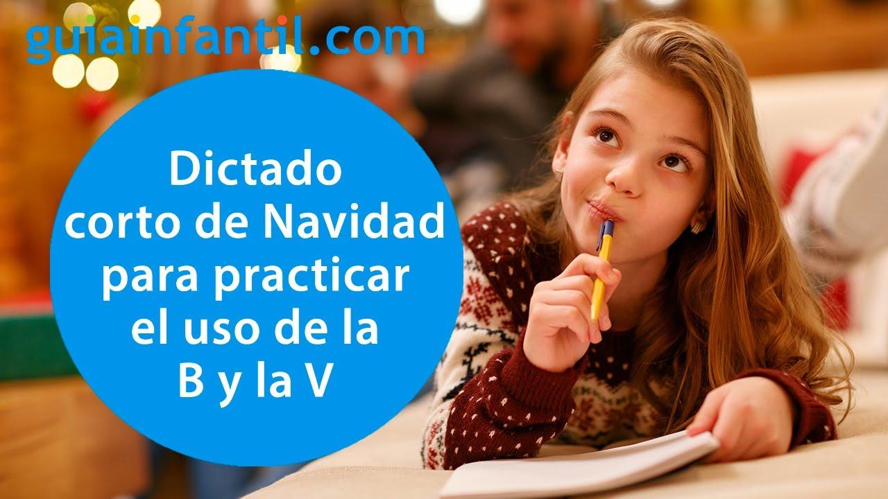 Un ingenioso dictado corto de Navidad de la B y la V | Ortografía para niños