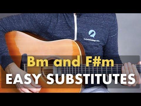 Easy Bm & F#m Substitutes