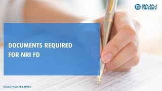 Documents Required for Bajaj Finance NRI Fixed Deposit