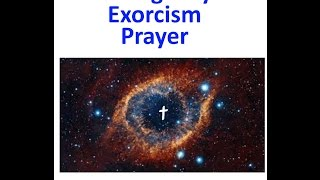 Emergency Exorcism Prayer for possession.