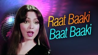 Raat Baaki Baat Baaki - Parveen Babi - Amitabh Bachchan