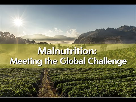 Malnutrition: Meeting the Global Challenge Video thumbnail
