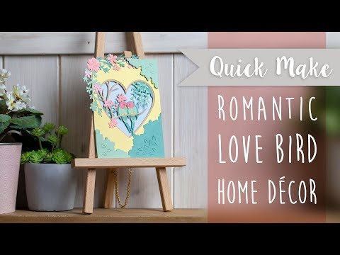 Love Birds Home Decor - Sizzix