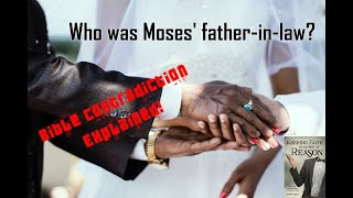 Who was Moses' father-in-law? - Bible Contradiction Explained!