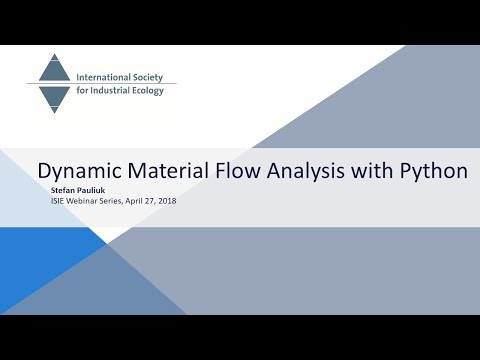 Dynamic Material Flow Analysis with Python - Stefan Pauliuk
