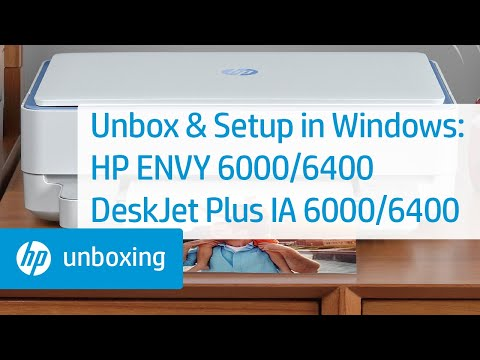 How to Unbox and Set Up the HP ENVY 6000/ENVY Pro 6400/DeskJet Plus Ink Advantage 6000/6400 Printer Series from Windows