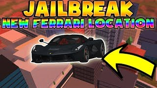 Jailbreak NEW FERRARI LOCATION! How to get the FERRARI in ROBLOX JAILBREAK! (1M+)