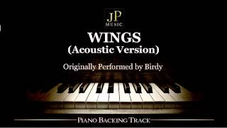 Wings (Acoustic Version) by Birdy - Piano Accompaniment