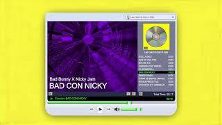 BAD BUNNY x NICKY JAM - BAD CON NICKY | LAS QUE NO IBAN A SALIR (Audio Oficial)