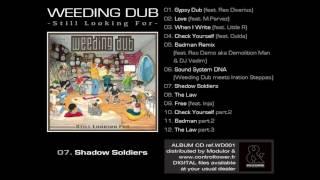 WEEDING DUB - Shadow Soldiers