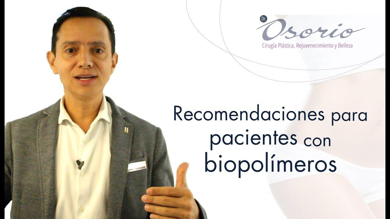 BIOPOLÍMEROS, Recomendaciones para pacientes con esta sustancia.