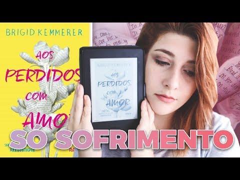 AOS PERDIDOS COM AMOR, Brigid Kemmerer | Pausa Para Um Café