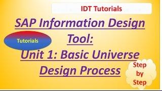SAP IDT Unit 1 : Basic SAP BO Universe Design Process Tutorial