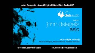 John Dalagelis - Asio (Original Mix) - Dieb Audio 007