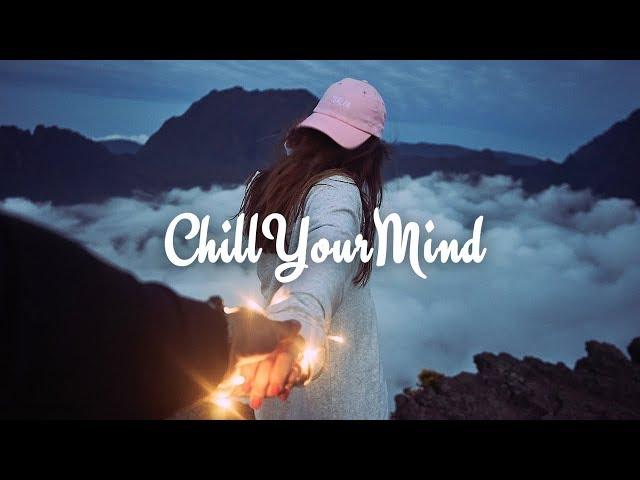 A Chill Mix 2018 'Escape'