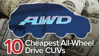 10 Cheapest All-Wheel Drive Crossovers: The Short List | Most Affordable AWD CUVs