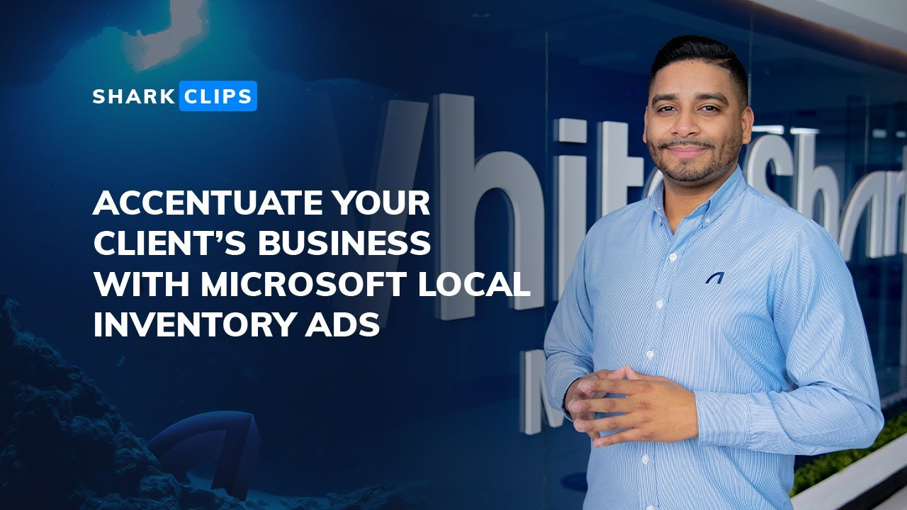 Microsoft Advertising Local Inventory Ads - Quick Setup Guide for Marketers