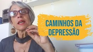 Caminhos da depressão