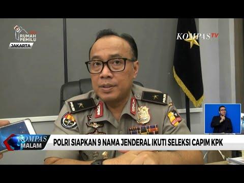 Polri Siapkan 9 Nama Jenderal Ikuti Seleksi Capim KPK