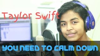 Taylor Swift   You Need To Calm Down (Studio Cover)