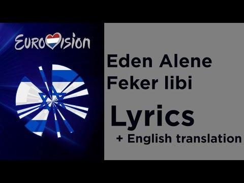 Eden Alene - Feker libi (Lyrics with English translation) Israel 🇮🇱 Eurovision 2020