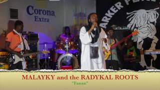 MALAYKY & The RADYKAL ROOTS – « FANAN » – LIVE at PARKER PLACE – 06 August 2016