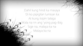 Malaya ka na (Lyrics) By: Armchairs