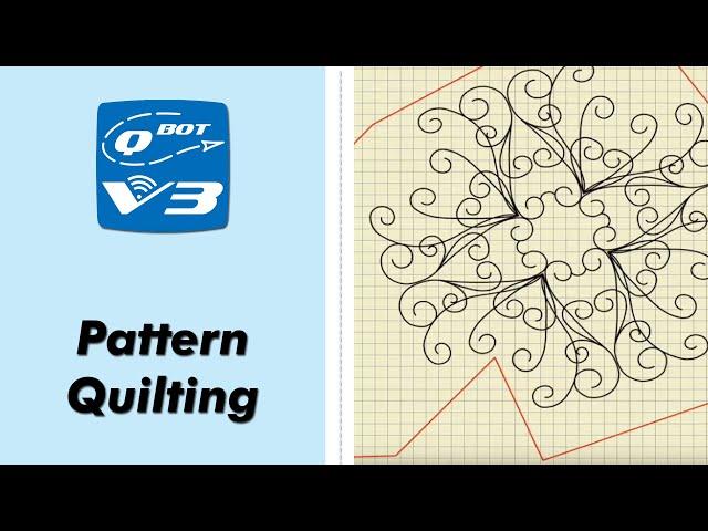 QBOT V3   Pattern Quilting