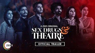 Sex Drugs & Theatre Trailer