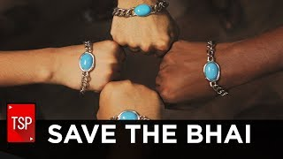 TSP || Save The Bhai