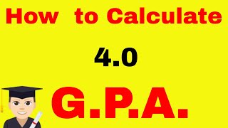How to Calculate GPA (Grade Point Average)