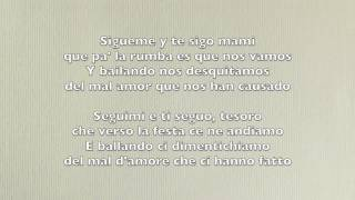 Daddy Yankee - Sigueme Y Te Sigo (Testo + Traduzione ITA)
