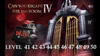 Can You Escape The 100 Room 4 Level 41 42 43 44 45 46 47 48 49 50.