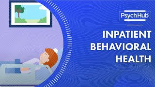 Inpatient Behavioral Health Professionals: Who They Are and How They Help