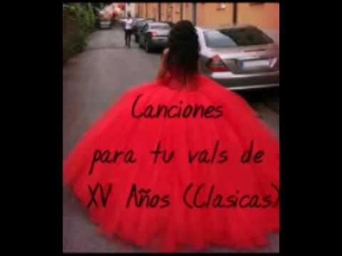 Canciones para tu vals de XV años(clásicas)|Diana CF|