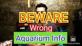 BEWARE / Wrong Aquarium information / Aquarium Channels promoting Expensive Products / Roast Video..
