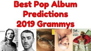 Best Pop Vocal Album Nomination PREDICTIONS   61st Annual Grammy Awards