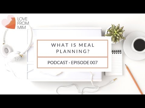 What is Meal Planning?   lovefrommim.com