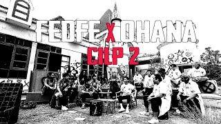 FEDFE X OHANA | ซัดกันยับ CLIP 2