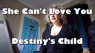 #Octuneber Day 11 - She Can't Love You by Destiny's Child (Covered by Heidi Jutras)