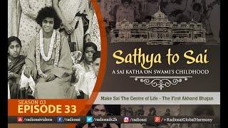 Από τον Σάτυα στον Σάι - Επεισόδιο 33