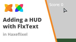 16. Using FlxText to create a HUD in Haxeflixel