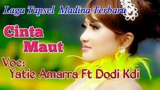 Gambar cover CINTA MAUT Voc. Yatie Amara D'Academi Ft Dodi Kdi. By Namiro Production. Lagu Tapsel Terbaru