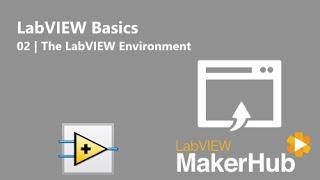 LabVIEW Basics [LabVIEW MakerHub]