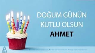 İyi ki Doğdun AHMET - İsme Özel Doğum Günü Şarkısı