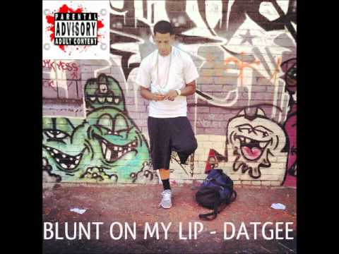 DatGee & YTC Ft De Anthony DMP - BLUNT ON MY LIP