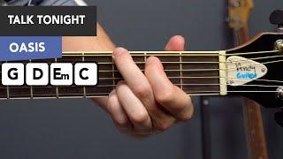 Oasis - Talk Tonight Guitar Lesson Tutorial